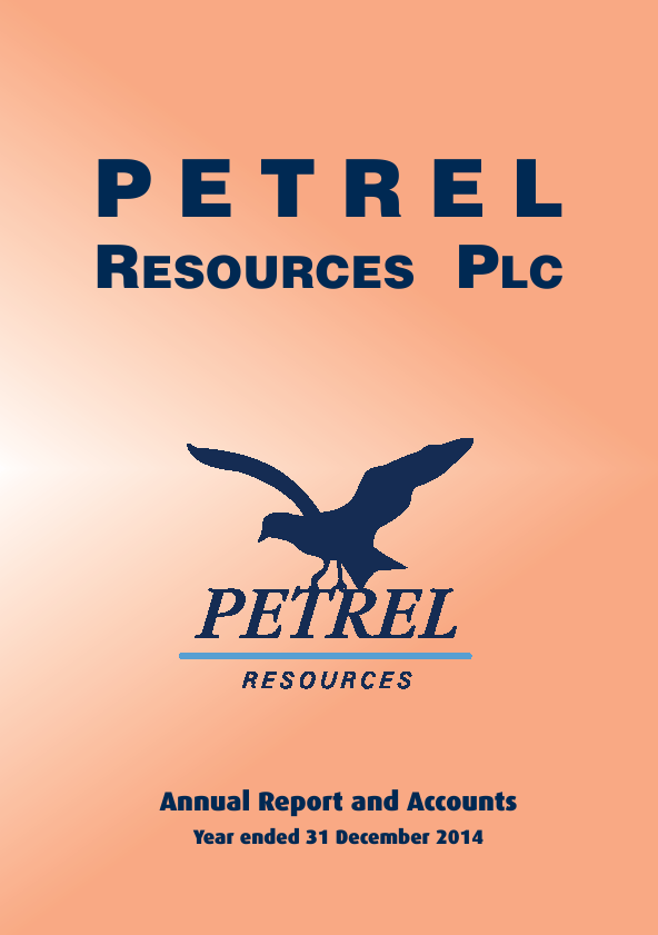 Petrel Resources annual report 2014www petrelresources com
