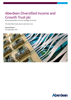 Aberdeen Diversified Income and Growth Trust plc (formally Blackrock Income Strategies Trust Plc annual report 2017