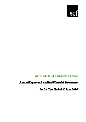 Go Ucits ETF Solutions Plc annual report 2016